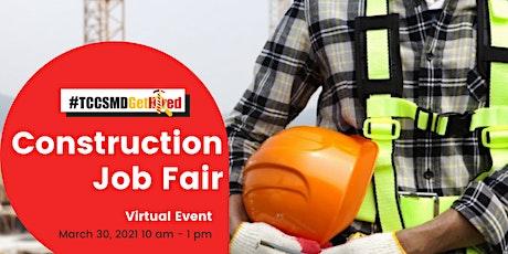 2021 Construction Industry Job Fair  - Jobseeker Registration tickets