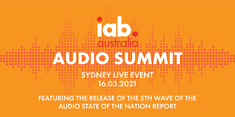 IAB Australia Audio Summit 2021 tickets
