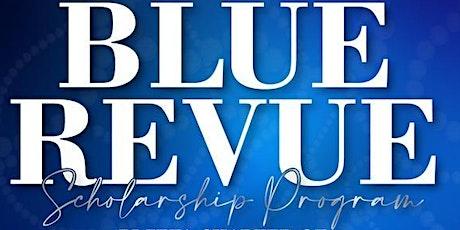 Blue Revue Scholarship Program tickets