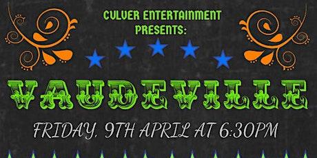Dinner and Culver Vaudeville Revue tickets