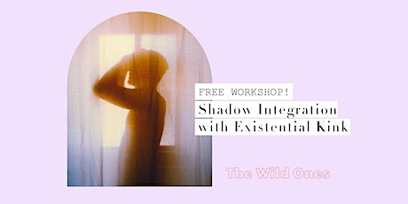 Shadow Work Integration with Existential Kink biglietti