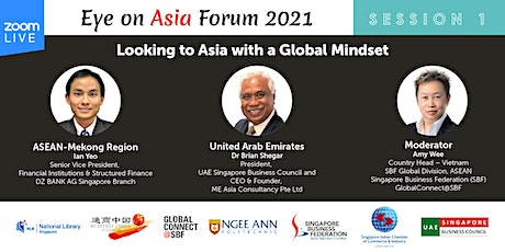 Eye on Asia Forum  2021| Session 1: ASEAN and the United Arab Emirates tickets