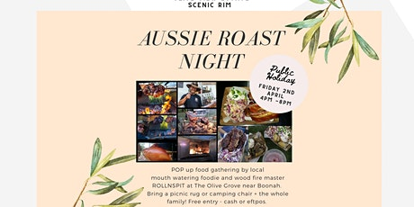 Olive View Aussie Roast Dinner - Good Friday public holiday - ROLLNSPIT tickets