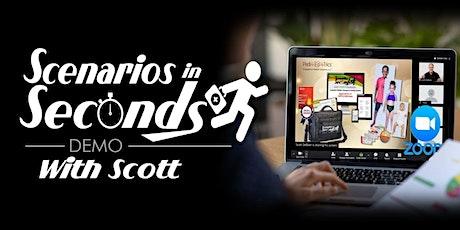 Scenarios In Seconds ~ Demo with Scott DeBoer Tickets