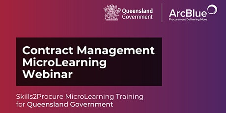 Contract Management Skills2Procure Webinar for Queensland Government tickets