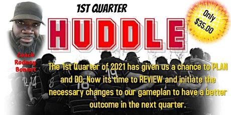 1st Quarter HUDDLE tickets