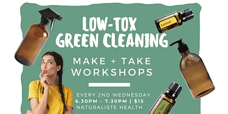 Low Tox + Green Cleaning Workshop tickets