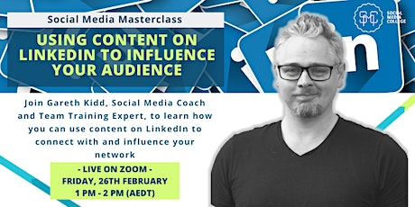 Using content on LinkedIn to influence your audience tickets