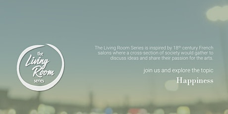 Living Room Series Global (Happiness) tickets