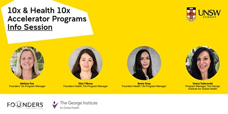 UNSW Founders 10x & Health 10x  Accelerators Info Session tickets