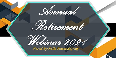 Annual Retirement & Investing Webinar - 2021 tickets