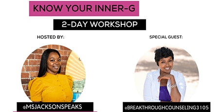Know Your Inner- G Workshop tickets