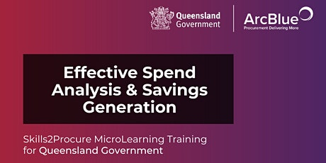 Effective Spend Analysis and Savings Generation Training for QLD Government tickets