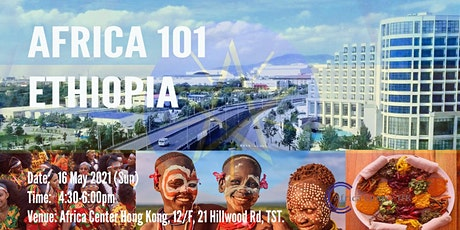 Africa 101 | Ethiopia tickets