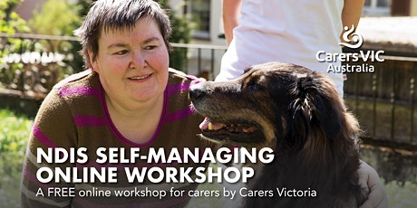 Carers Victoria NDIS Self-Managing Online Workshop #7833 tickets