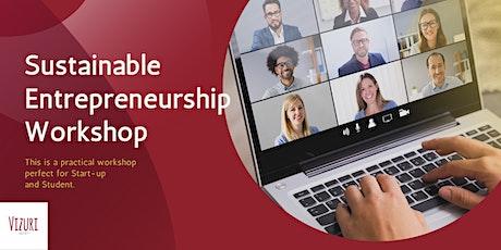 Sustainable Entrepreneurship Practical Virtual Workshop tickets