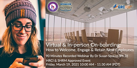Virtual & In-person Onboarding: How to Welcome, Engage &  Retain Employees tickets