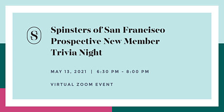 Spinsters of San Francisco Prospective New Member Trivia Night tickets
