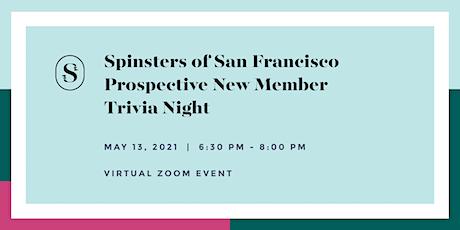 Spinsters of San Francisco Prospective New Member Trivia Night ingressos