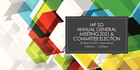 5th IAF Singapore Annual General Meeting (AGM) 2021 and Committee Election tickets