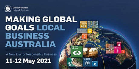 FORUM |  Making Global Goals Local Business Australia 2021 tickets