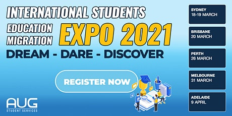 [AUG Adelaide] International Students Education & Migration Expo 2021 tickets