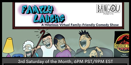 Family Laughs - A Hilarious Family-Friendly Virtual Comedy Show (clean) tickets
