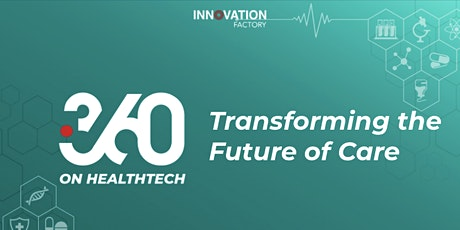 i360 on Healthtech: Transforming the Future of Care tickets
