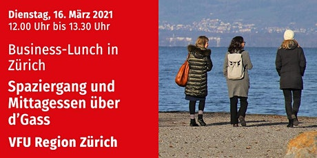 Business-Lunch, Zürich-City, 16.03.2021 tickets