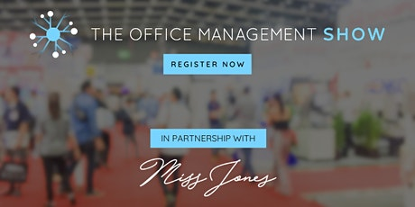 The Office Management Show and Miss Jones PA: Virtual Summit tickets