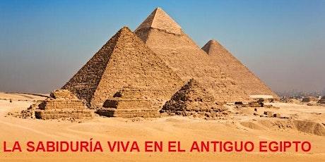 Charla gratuita: LA SABIDURÍA VIVA DEL ANTIGUO EGIPTO bilhetes