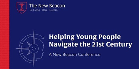 Helping Young People Navigate The 21st Century 6 May 2022 tickets