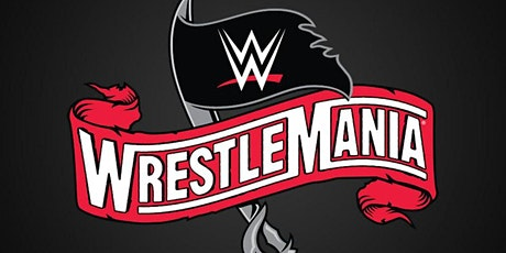 Wrestlemania 37  Watch Party Hosted By Dwc tickets