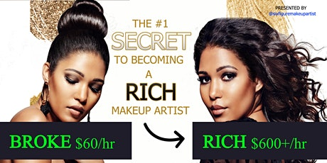 The #1 Secret to Becoming a Rich Makeup Artist in 2021 tickets