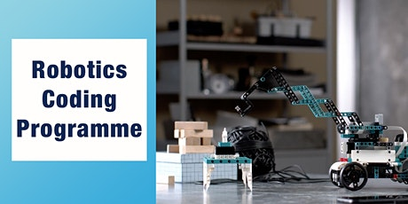 Free Robotics Class @ Upper Thomson ( For ages 7 - 12 ) tickets
