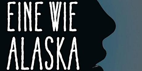 Deutsch-französischer Buchclub: Eine wie Alaska/  Qui es-tu Alaska ? tickets