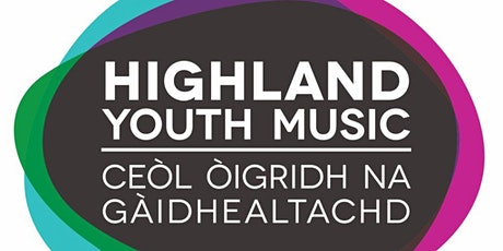 The Highland Youth Music Forum - Get Connected Conference tickets