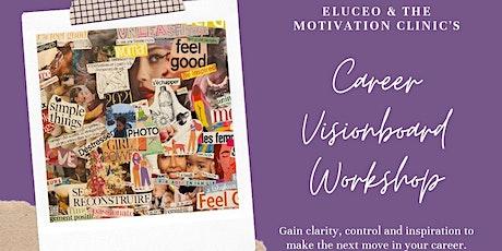 Career Vision Board Workshop tickets