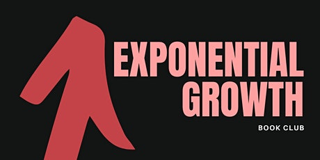 Exponential Growth Book Club Meetup #002 tickets
