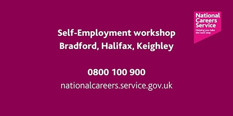 Is Self Employment Right for me? NCS Workshop– Bradford, Keighley & Halifax tickets
