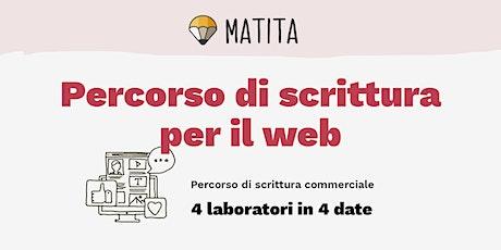 Scrittura per il web (maggio) - Percorso di 4 laboratori [GRUPPO] biglietti