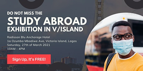 Don't Miss The Study Abroad Exhibition In Victoria Island tickets