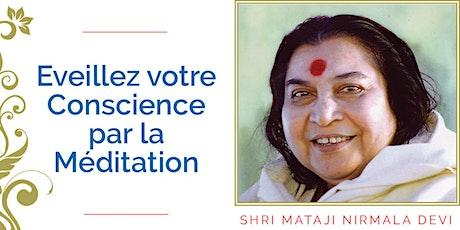 Eveillez votre Conscience par la Méditation billets
