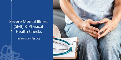 Serious Mental Illness (SMI) and Physical Health Checks Training tickets