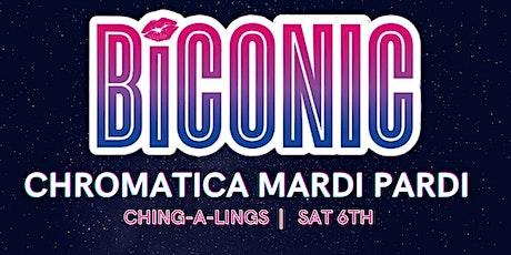BiCONIC: CHROMATICA MARDI PARDI 2021 tickets