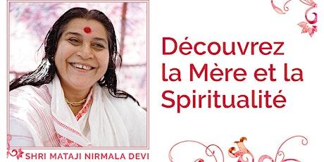 Découvrez la Mère et la Spiritualité billets