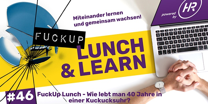 Lunch & Learn Woche 46: Fu*k Up Lunch & Learn: Bild
