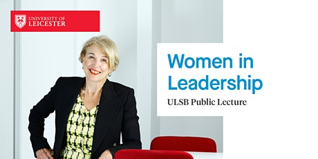 ULSB Public Lecture: Women in Leadership tickets