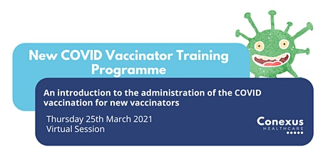 New  COVID Vaccinator Training Programme tickets