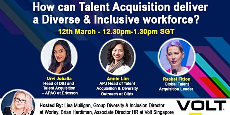 How can Talent Acquisition deliver a Diverse and Inclusive workforce? tickets